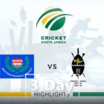 HIGHLIGHTS: WP vs KZN Inland (3-Day Cup)